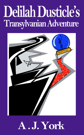 Book Review: Delilah Dusticle's TransylvanianAdventure