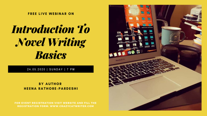 Registrations Now Open For Webinar #2: Introduction To NovelWriting