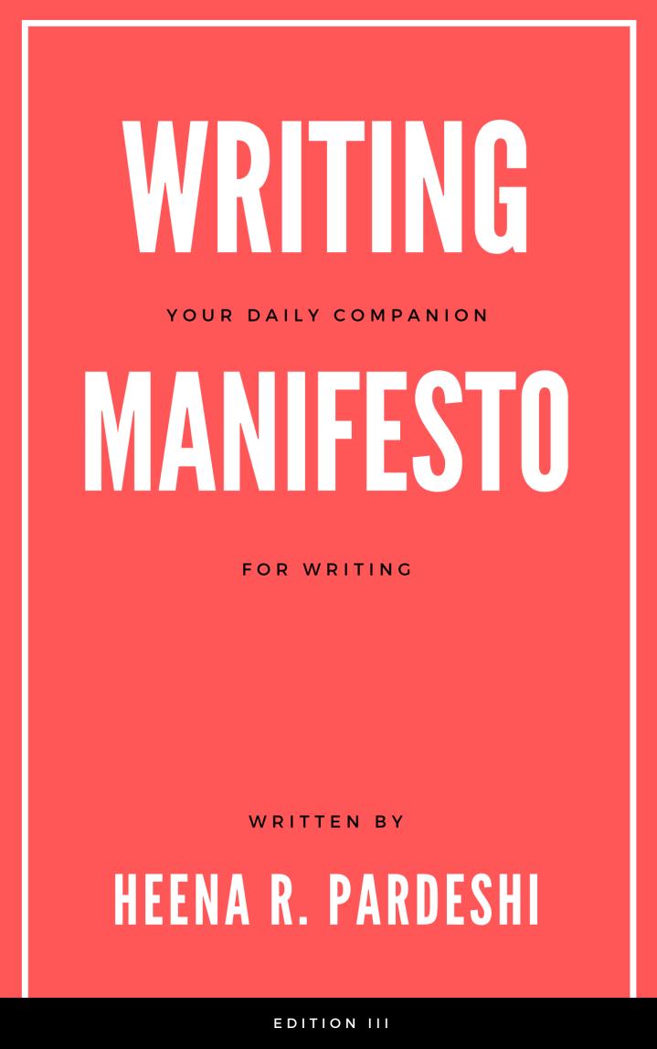 3rd Edition Of Writing Manifesto IsHere!