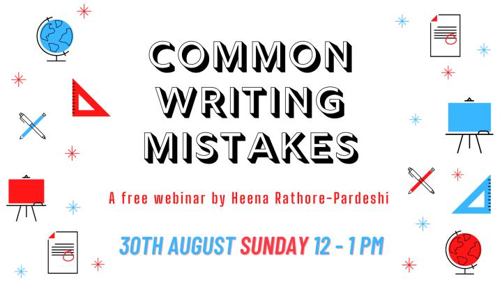Webinar #3: Common WritingMistakes